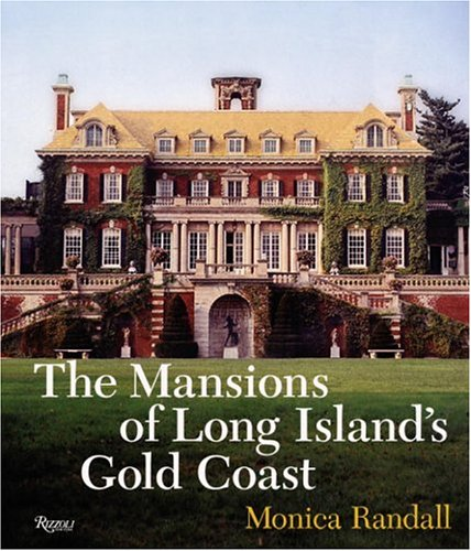 9780847825820: The Mansions of Long Island's Gold Coast