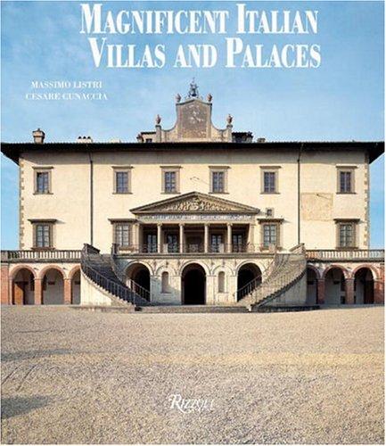 Magnificent Italian Villas and Palaces: Cunaccia, Cesare M.;