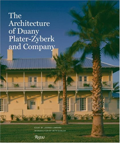 9780847826001: Architecture of Duany Plater-Zybeck and Company