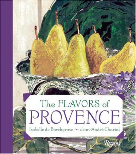 9780847826100: The Flavors of Provence
