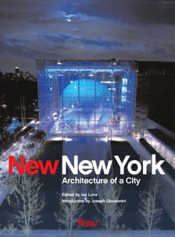 9780847826216: New New York: Architecture of a City