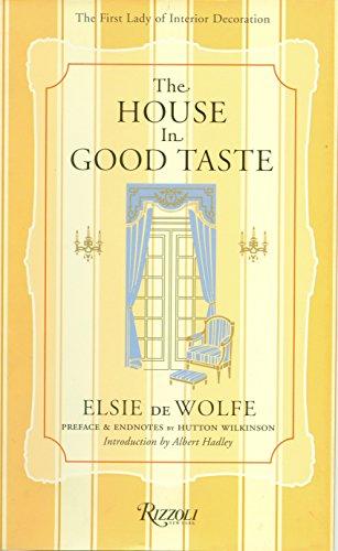 9780847826315: The House in Good Taste