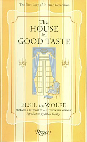 9780847826315: The House in Good Taste