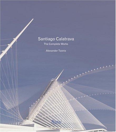 9780847826414: Santiago Calatrava: Complete Works