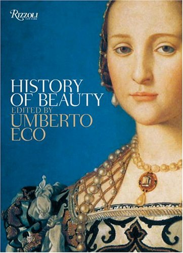 9780847826469: Eco Umberto, HISTORY OF BEAUTY [O/P]