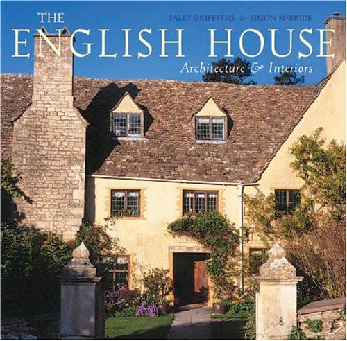 9780847826476: The English House: English Country Houses & Interiors