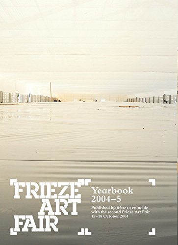 9780847826506: Frieze Art Fair: Yearbook 2004-5
