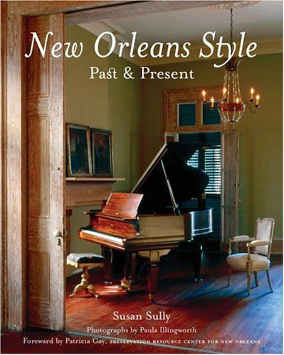 New Orleans Style: Past & Present: Sully, Susan
