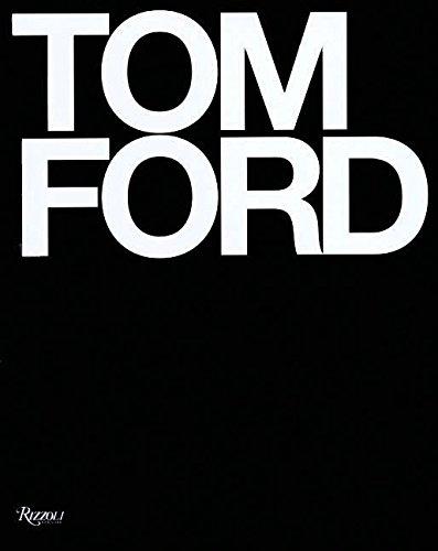 9780847826698: Tom Ford /Anglais