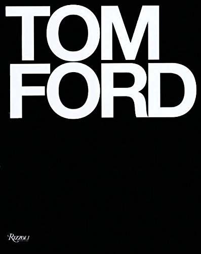 9780847826698: Tom Ford