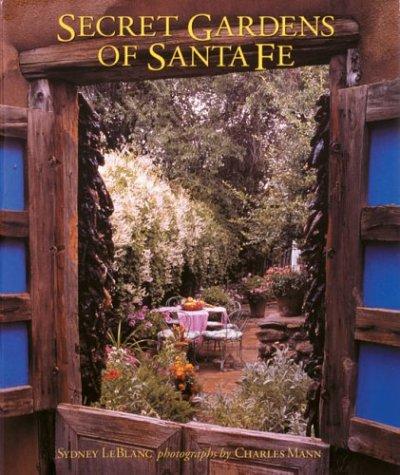 9780847826810: Secret Gardens of Santa Fe