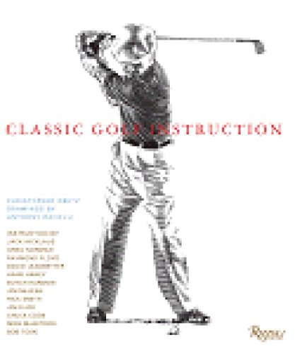 Classic Golf Instruction (0847826902) by Christopher Obetz; Anthony Ravielli; Jack Nicklaus; Tom Watson; Greg Norman