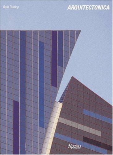 Arquitectonica: Dunlop, Beth