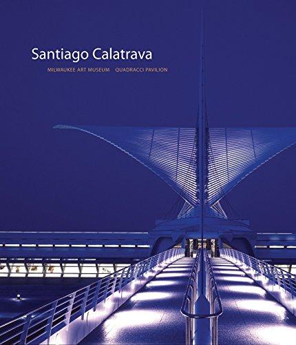 9780847827015: Santiago Calatrava: Milwaukee Art Museum, Quadracci Pavilion