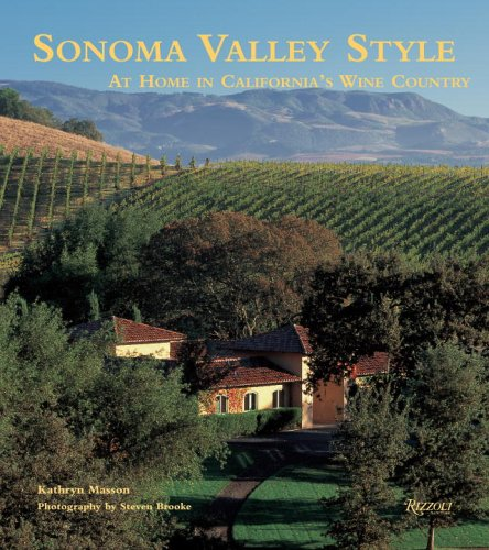 Sonoma Valley Style: At Home in California's: Masson, Kathryn