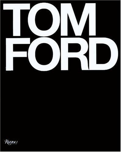 9780847827336: Tom Ford