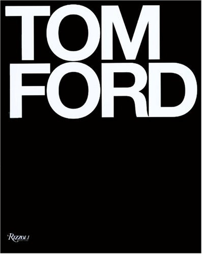 9780847827336: Tom Ford Dlx: Deluxe Edition
