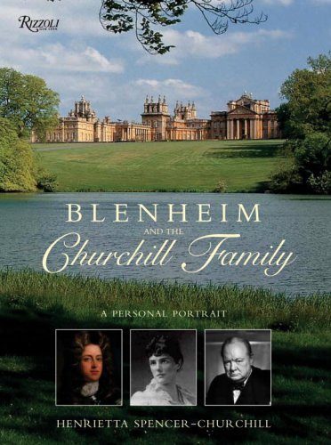 9780847827404: Blenheim and the Churchill Family: A Personal Portrait