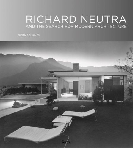 9780847827633: Richard Neutra: And The Search for Modern Architecture