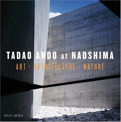 9780847827695: Tadao Ando at Naoshima: The Architeccture Nature