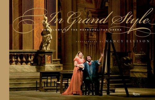 9780847827992: In Grand Style: The Glory of the Metropolitan Opera