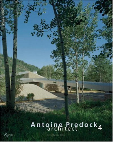 9780847828494: Antoine Predock: Architect (Vol. 4)