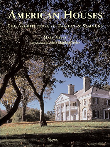 9780847828579: American Houses: The Architecture of Fairfax & Sammons (Classical America)