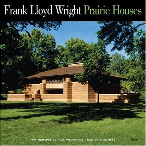 Frank Lloyd Wright Prairie Houses: Hess, Alan