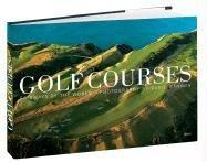 9780847828609: Golf Courses: Fairways of the World