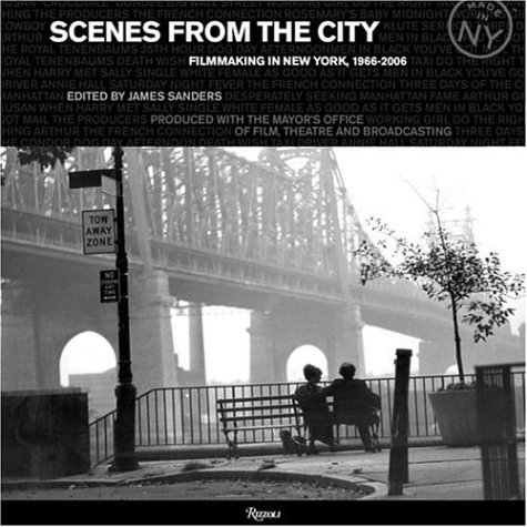 9780847828906: Scenes from the City: Filmmaking in New York 1966-2006