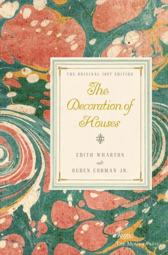 The Decoration of Houses: Edith Wharton, Ogden Codman Jr., Richard Guy Wilson (Introduction)