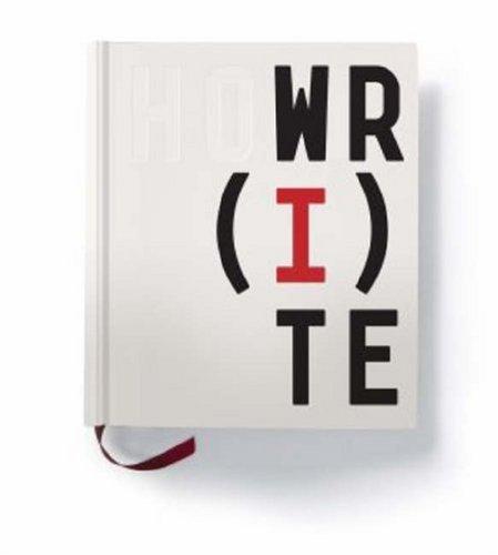9780847829422: How I Write: The Secret Lives of Authors
