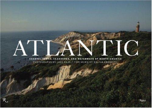 9780847829736: Atlantic: Coastal Towns, Seashores, and Waterways of North America