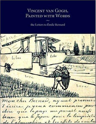 Vincent Van Gogh, Painted with Words: The Letters to Emile Bernard: Jansen, Leo, Luitjen, Hans, ...