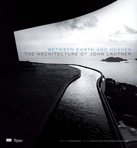 9780847830145: Between Earth and Heaven: The Architecture of John Lautner
