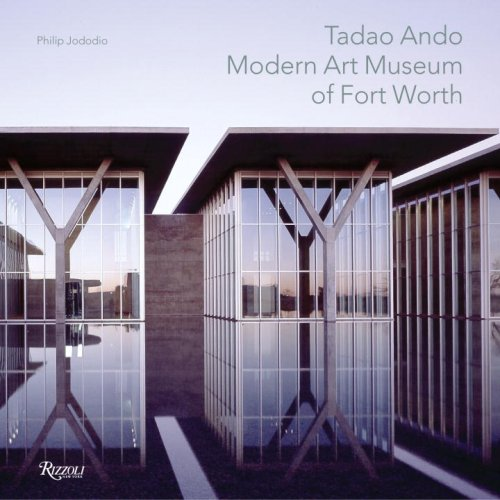 Tadao Ando, Modern Art Museum of Fort Worth