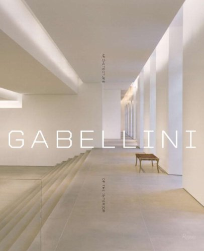 Architecture of the Interior: Gabellini, Michael