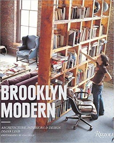 9780847830435: Brooklyn Modern: Architecture, Interiors & Design