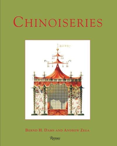 Chinoiseries: Dams, Bernd H.; Zega, Andrew