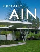 9780847830626: Gregory Ain: The Modern Home as Social Commentary (Architecture)