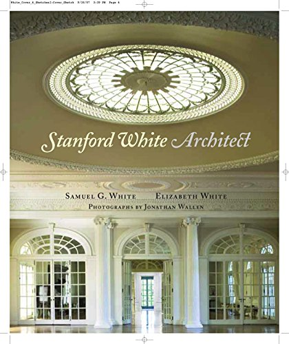 Stanford White, Architect: White, Samuel G.; White, Elizabeth