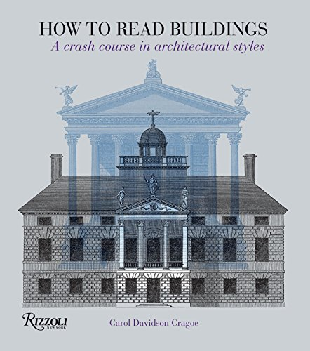 9780847831128: How to Read Buildings: A Crash Course in Architectural Styles