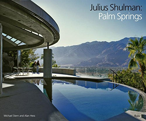 Julius Shulman: Palm Springs: Michael Stern, Alan