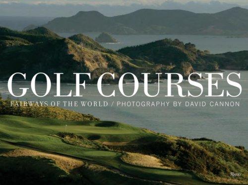 9780847831210: Golf Courses: Fairways of the World