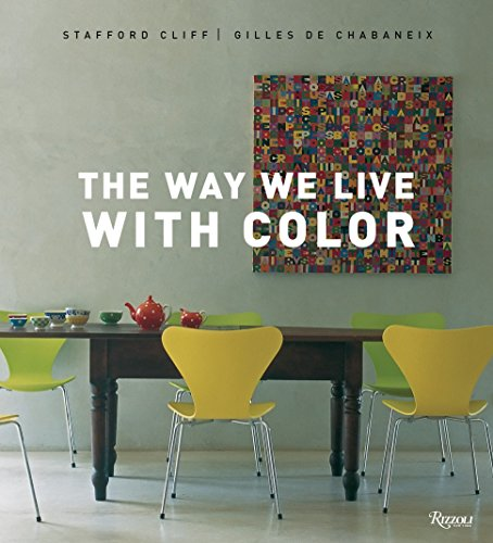 9780847831227: The Way We Live with Color (Way We Live (Rizzoli))