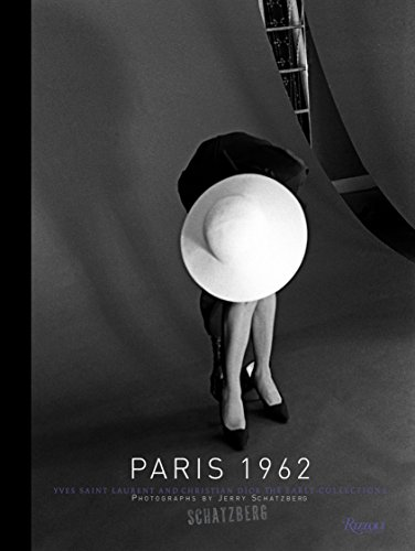 9780847831289: Paris, 1962: Yves Saint Laurent and Christian Dior, The Early Collections