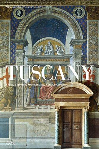 Tuscany: Vistas, Churches, Museums, Villas & Gardens: Listri, Massimo