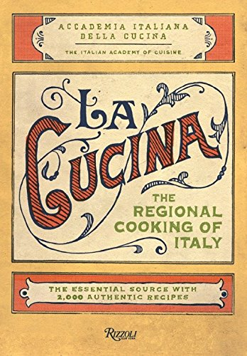 9780847831470: La Cucina: The Regional Cooking of Italy