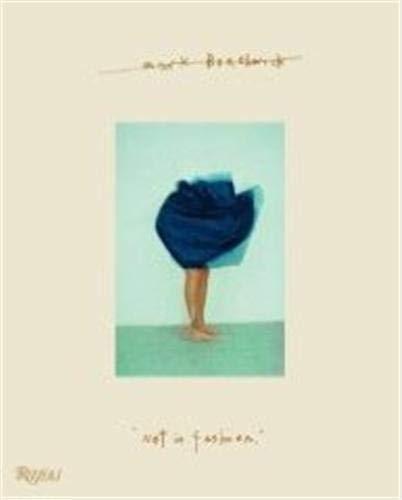Mark Borthwick: Not in Fashion: Mark Borthwick