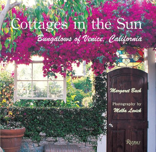 9780847831586: Cottages in the Sun: Bungalows of Venice, California